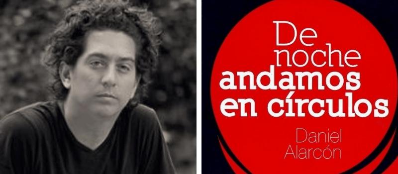 Daniel Alarcón. Leamos Escritores Peruanos