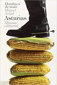 Hombres De maíz de Miguel Ángel Asturias