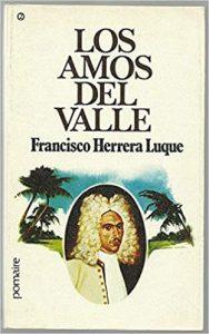 Los Amos Del Valle de Francisco Herrera Luque