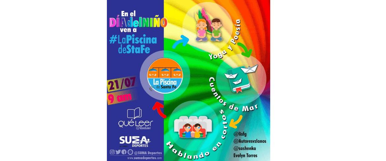 SUMA Deportes y QuéLeer te invitan a celebrar el Día del Niño