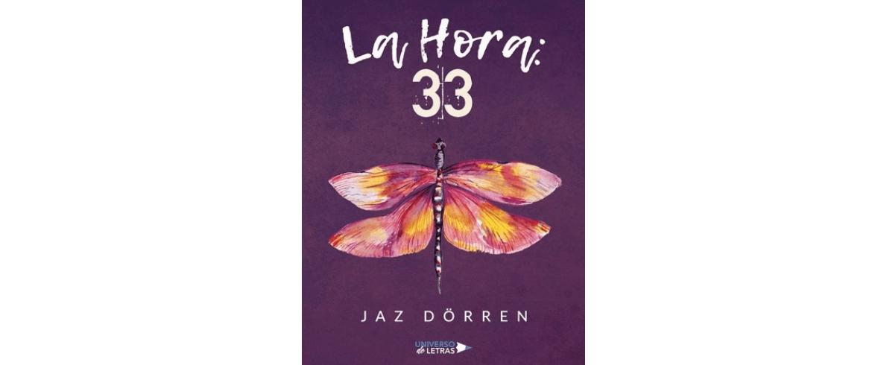 """""""La Hora 33"""" de Jaz Dörren"""