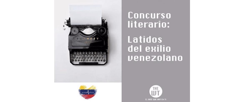 """Latidos del exilio venezolano"" concurso literario"