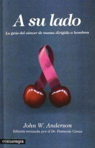 A su lado La guía del cáncer de mama dirigida a hombres, de John W. Anderson