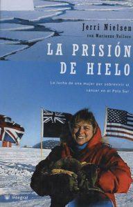 La prisión de hielo, de Jerri Nielsen