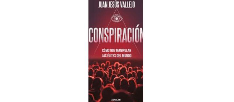 Conspiración de Juan Jesús Vallejo