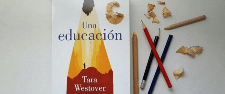 """Reseña """"Una educación"""" de Tara Westover"""
