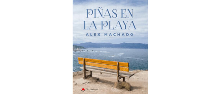 """Reseña """"Piñas en la playa"""" de Alex Machado"""