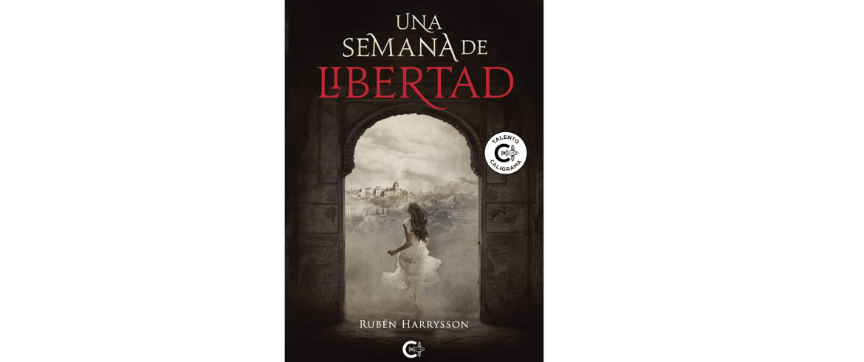 "Reseña ""Una semana de libertad"" de Rubén Harrysson"