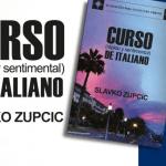"""Reseña """"Curso (Rápido Y Sentimental) De Italiano"""" de Slavko Zupcic"""