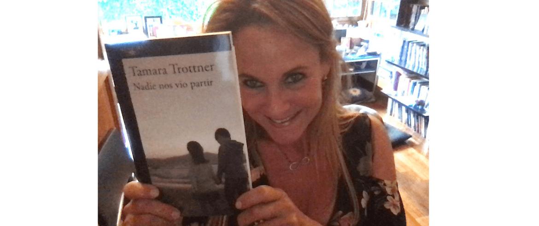 Tamara Trottner escribir fue mi liberación absoluta