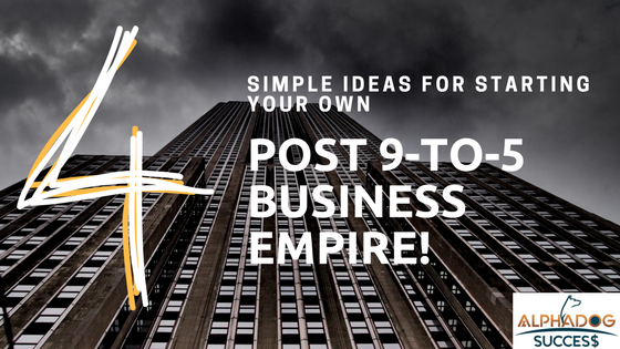 Simple Ideas Starting Your Own Business