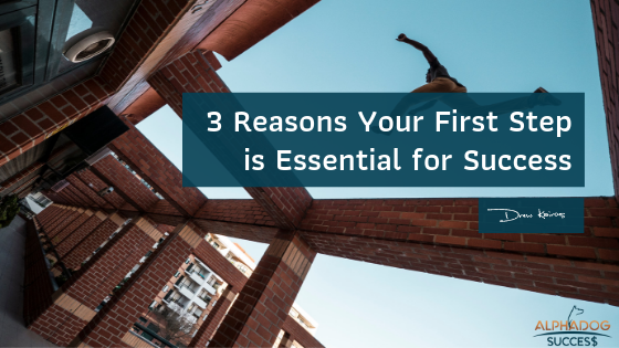 FIrst Step Essential to Success