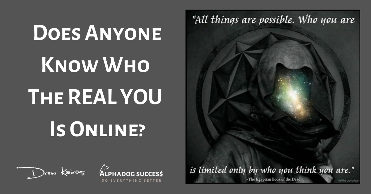 Who is REAL YOU?