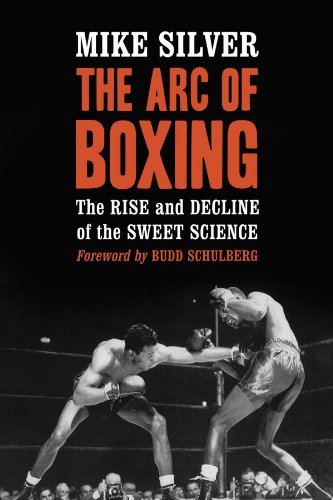 Boxing Book - Arc Of Boxing by Mike Silver