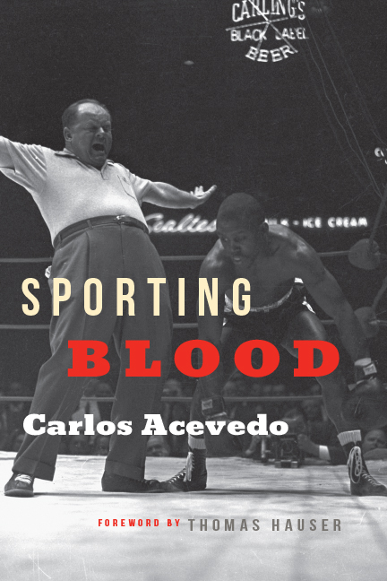 Sporting Blood by Carlos Acevedo