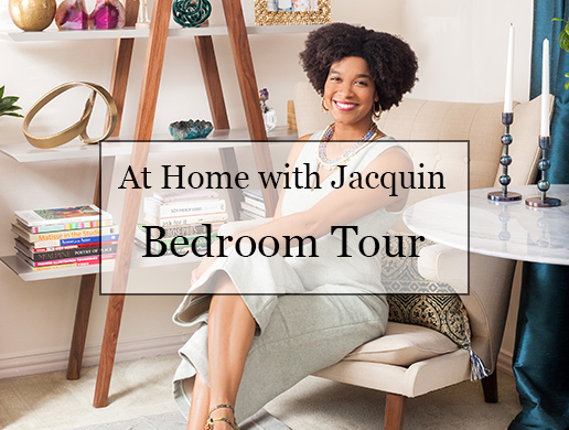 At Home with Jacquin: Bedroom Tour