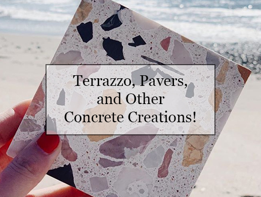 Terrazzo, Pavers, and other Concrete Creations