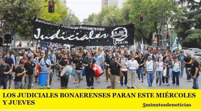 LOS JUDICIALES BONAERENSES PARAN ESTE MIÉRCOLES Y JUEVES