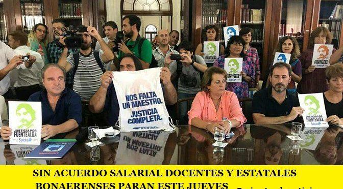 SIN ACUERDO SALARIAL DOCENTES Y ESTATALES  BONAERENSES PARAN ESTE JUEVES