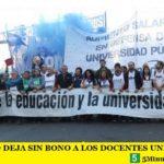 EL GOBIERNO DEJA SIN BONO A LOS DOCENTES UNIVERSITARIOS