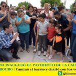 LEO NARDINI INAUGURÓ EL PAVIMENTO DE LA CALLE BOGADO EN GRAND BOURG   Caminó el barrio y charló con los vecinos