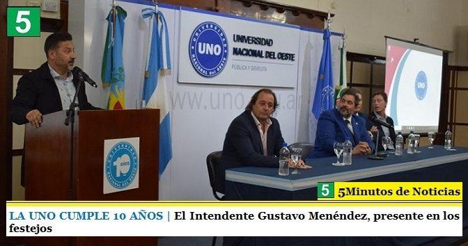 LA UNO CUMPLE 10 AÑOS | El Intendente Gustavo Menéndez, presente en los festejos