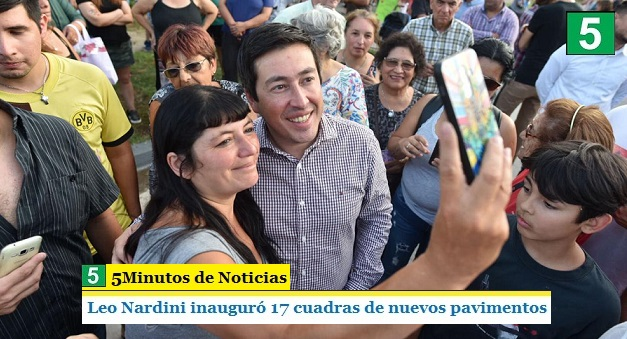 LEO NARDINI INAUGURÓ 17 CUADRAS DE NUEVOS PAVIMENTOS
