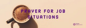 Prayer for Job Situations