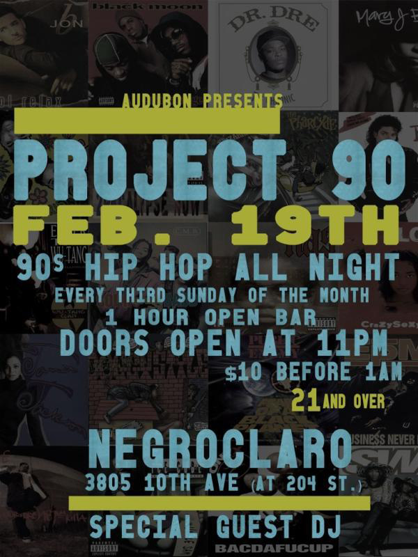 Audubon Presents Project 90 @ NegroClaro Lounge - Uptown NYC