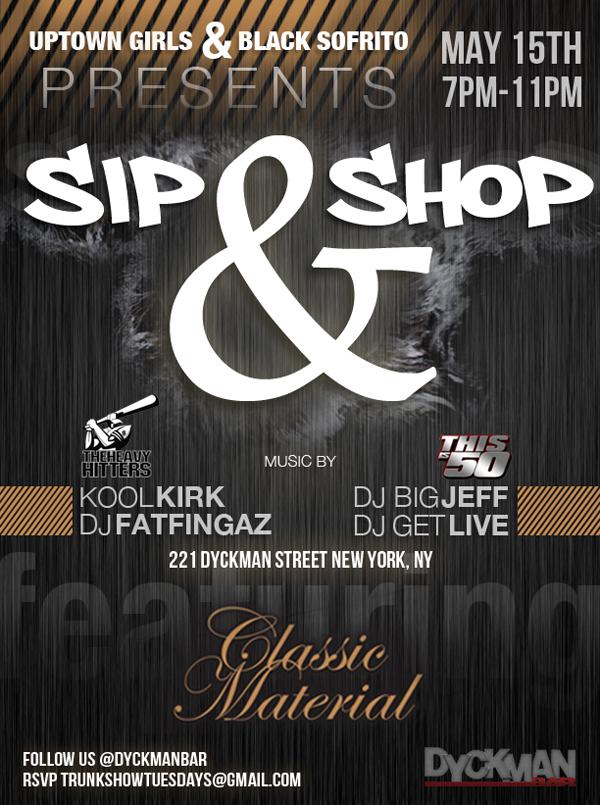 Sip and Shop Dyckman Bar - Classic Material