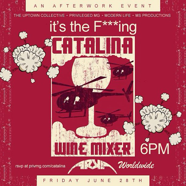 It's The F***ing Catalina Wine Mixer @ Arka Lounge