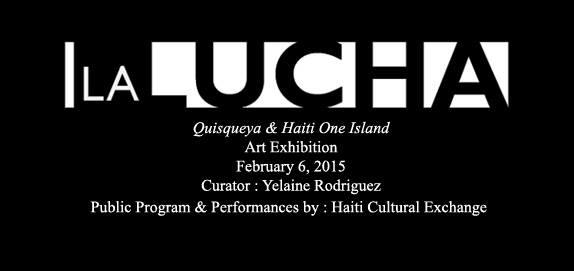 La Lucha - Haiti - Dominican Republic Art Exhibit