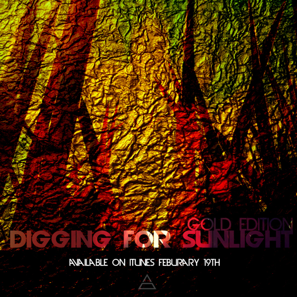 Digging For Sunlight - Gold Edition