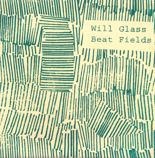 Will Glass - Beats Field