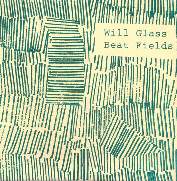 Will Glass - Beats Field