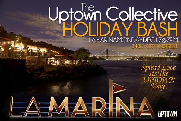 Uptown Collective Holiday Bash @ La Marina 12-17-12