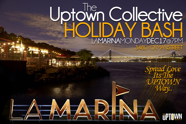 Uptown Collective Holiday Bash @ La Marina 12-17-12