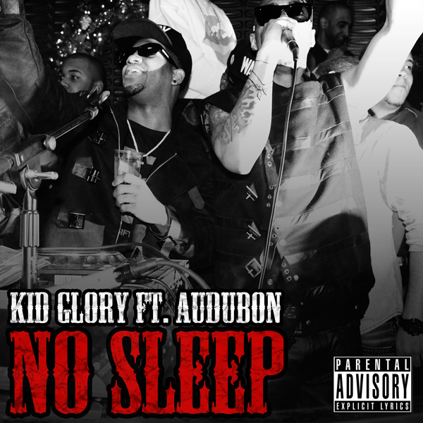 Kid Glory ft Audubon - No Sleep