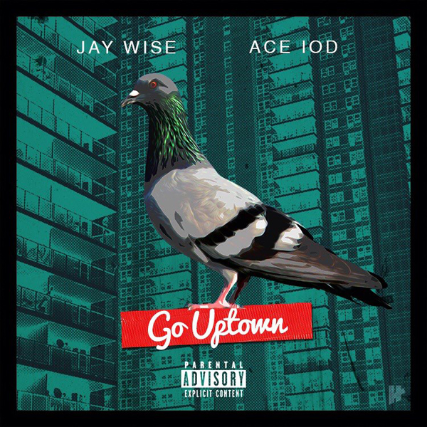 Jay Wise - Ace IOD - Go Uptown