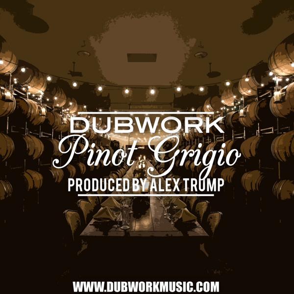 Dubwork - Pinot Grigio