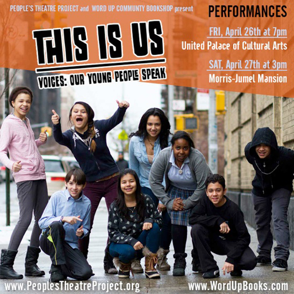 People's Theatre Project & Word Up Books Present This Is Us
