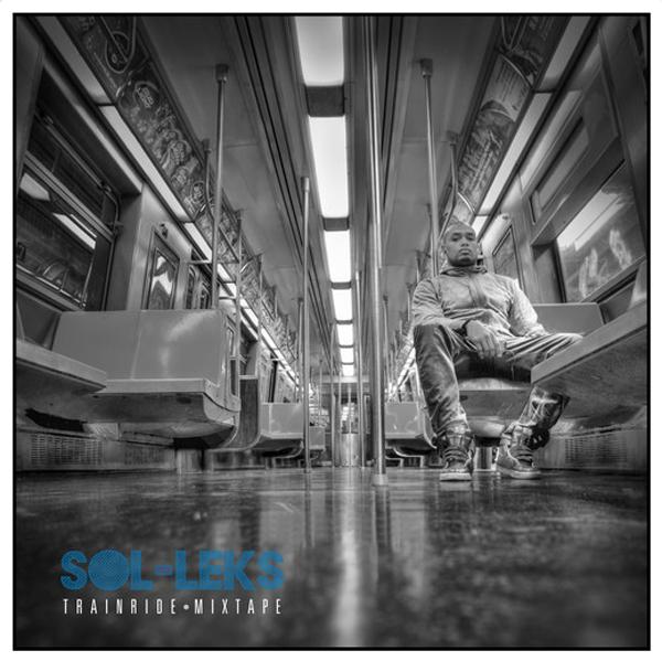 Sol-Leks - Train Ride Mixtape