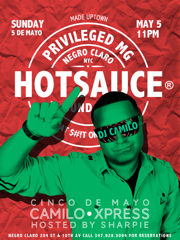PRIVMG Hotsauce - Negro Claro - DJ Camilo - Cinco De Mayo - Washington Heights