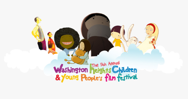 The 5th Annual Washington Heights Children & Young People's Film Festival