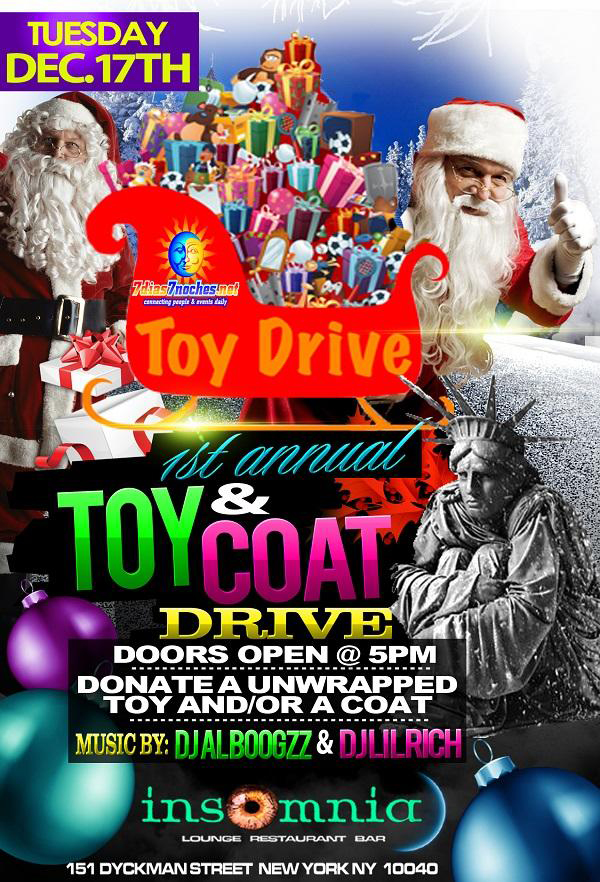 7 Dias - & Noches - Toy & Coat Drive - Insomnia