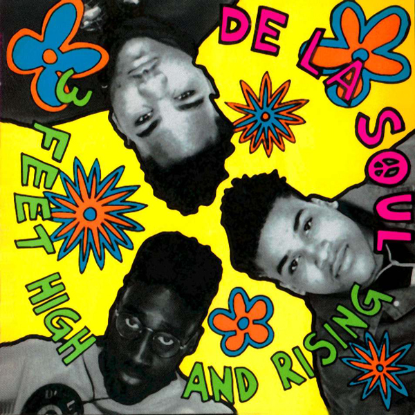De La Soul - 3 Feet High Rising