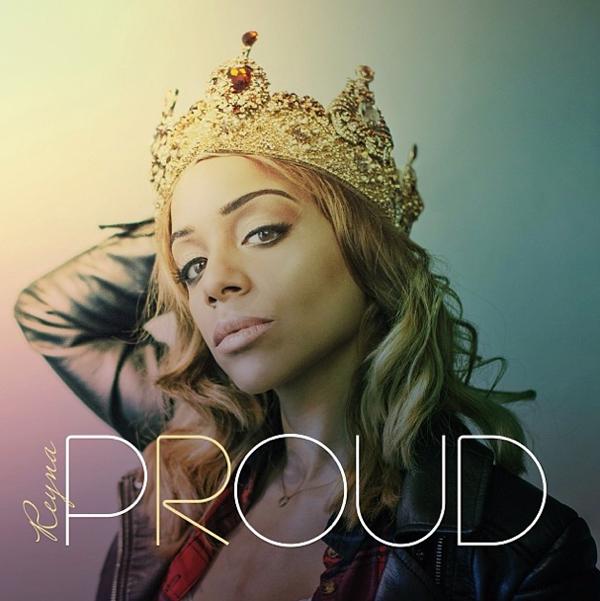 Reyna - Proud