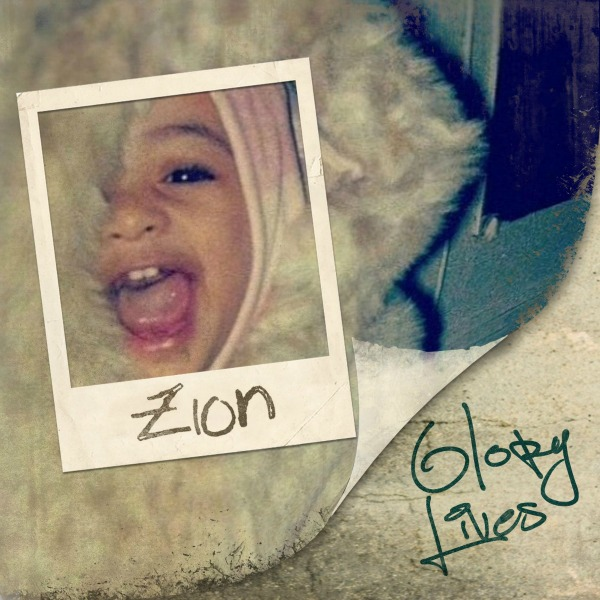 Glory Lives - Zion