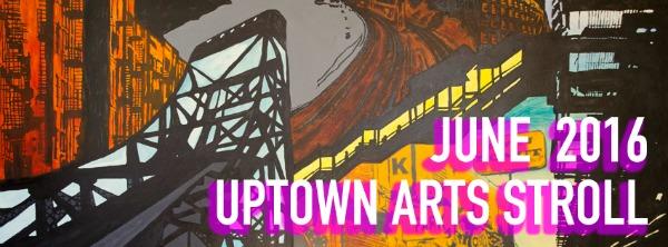 Uptown Arts Stroll 2016 Poster