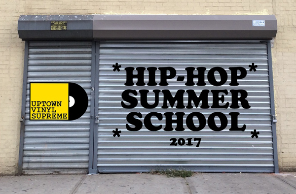 UC - Hip-Hop Summer School - Uptown Vinyl Supreme